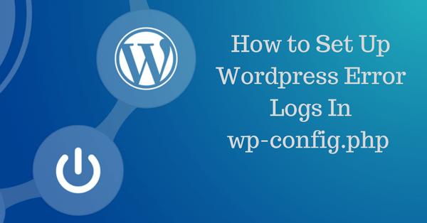 فعال سازی Error Log PHP در وردپرس