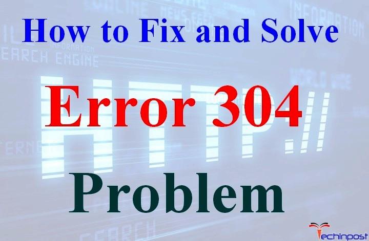 خطای 304 چیست ؟